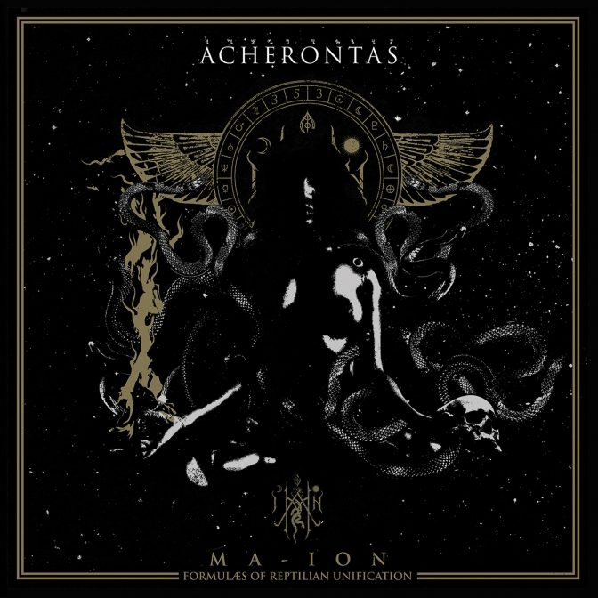 Review + Streaming: Acherontas – Ma​-​IoN (Formulas of Reptilian Unification)