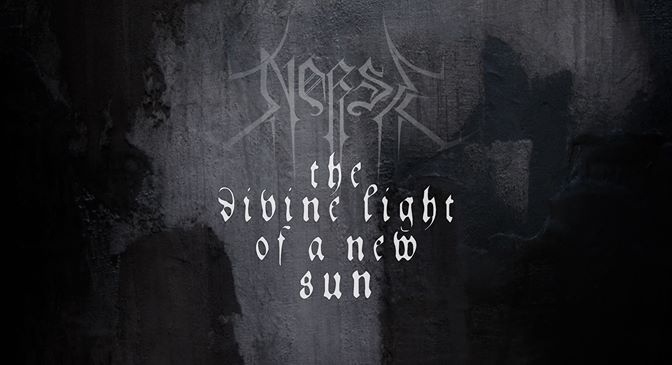 INNOVATIVE EXTREMITY: NORSE — THE DIVINE LIGHT OF A NEW SUN