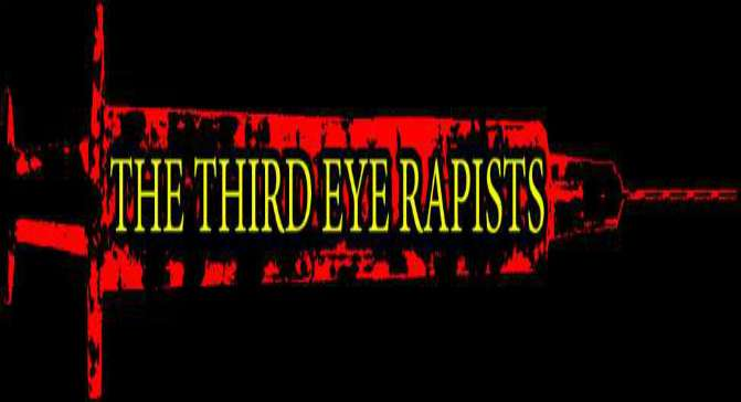 THE THIRD EYE RAPISTS FUCK THE WORLD WITH: HETS MOT ALLT